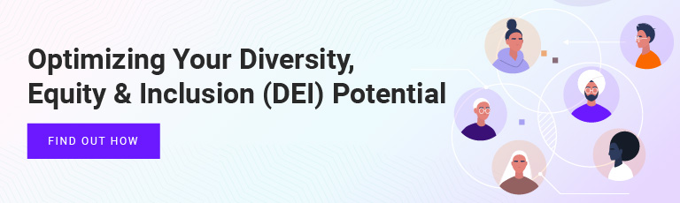 Optimizing Your Diversity, Equity & Inclusion (DEI) Potential